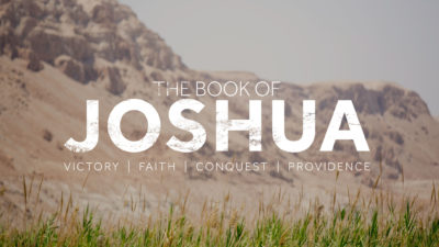 The Book Of Joshua | Meridian Point Church