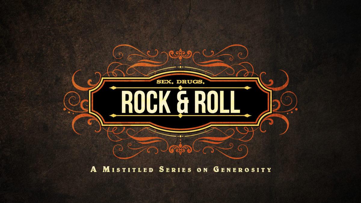 Sex, Drugs, Rock N Roll | Meridian Point Church